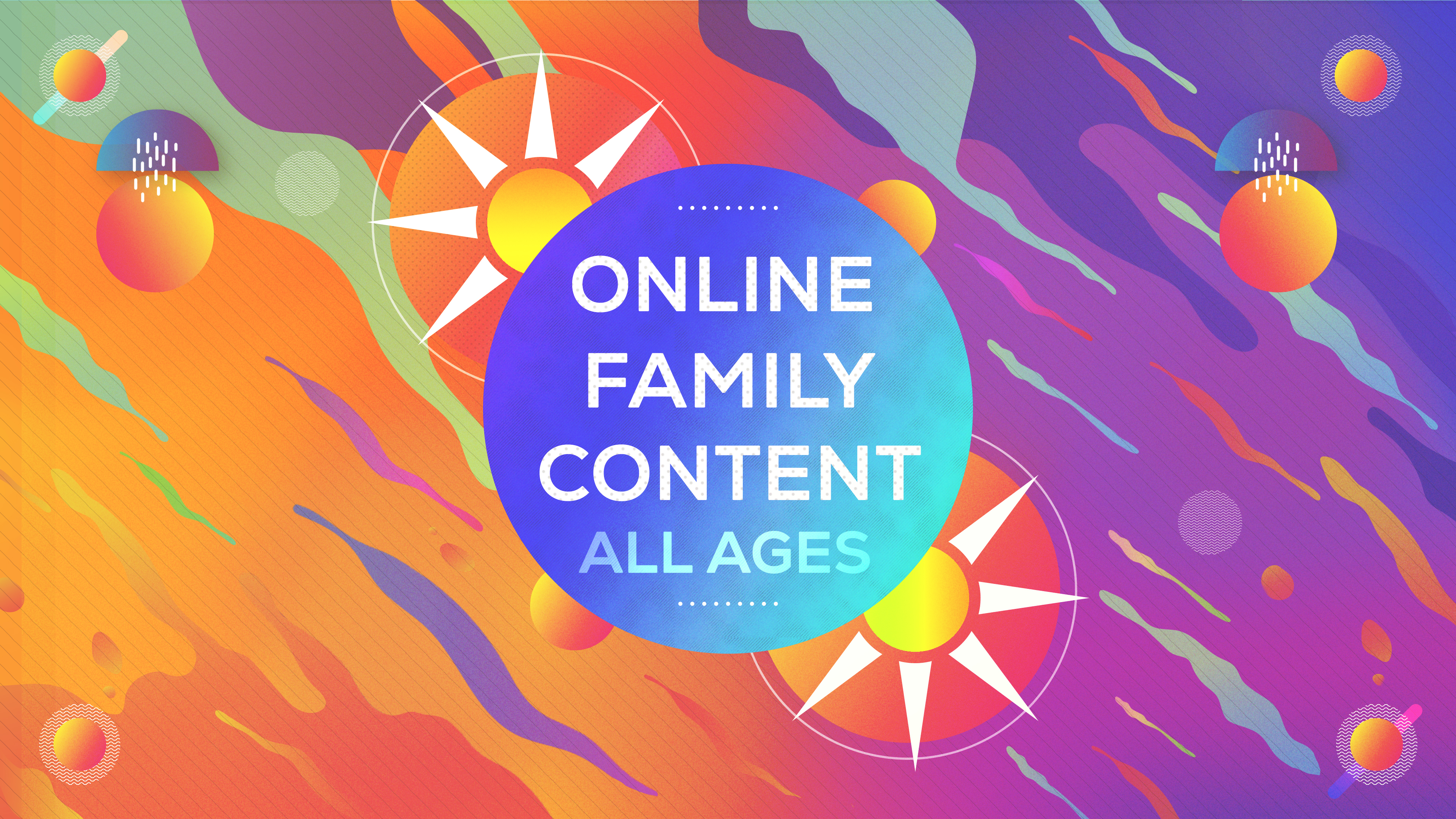 Online Family Content